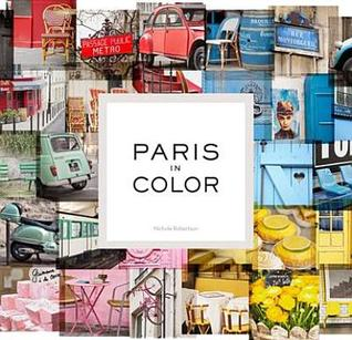 Paris in Color: One of the best books about Paris of all time