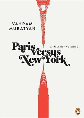 Paris vs New York: One of the best books about Paris of all time