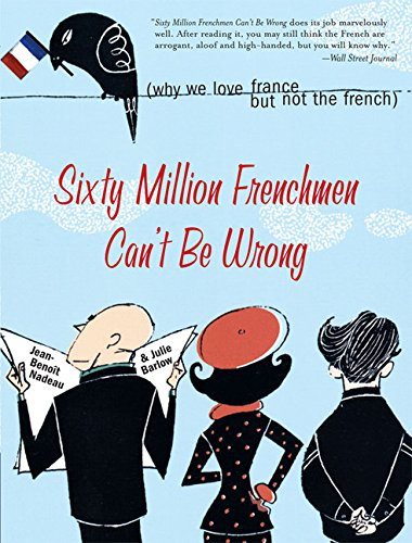 60 Million Frenchmen Can't Be Wrong