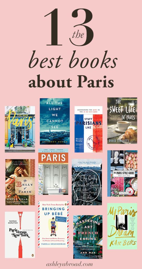 My favorite books about Paris of all time!